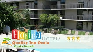 Quality Inn Ocala - Ocala Hotels, Florida