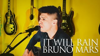 My cover of it will rain originally performed by bruno mars.find me here:▶check out original music videos: http://bit.ly/liammusicvideos▶follow on inst...