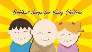 Buddhist Songs for Young Children: Compassion