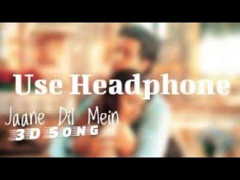 Jaane dil mein (3d audio) | mujhse dosti karoge | virtual 3d song  mp3