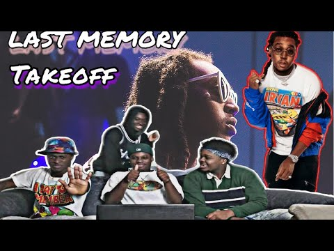 Takeoff - Last Memory | UNDERRATED?!?!?(Reaction)
