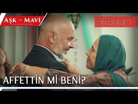 Aşk ve Mavi 36.Bölüm - Fazıl, Refika'dan özür diliyor!