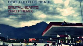 Bedouin Soundclash - Brutal Hearts (Dimo P Remix)