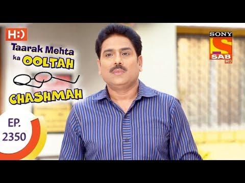 Taarak Mehta Ka Ooltah Chashmah – Ep 2350 – Webisode – 1st December, 2017