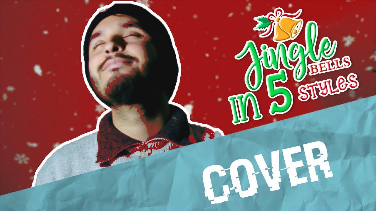Jingel Bells in 5 Style Beatbox Cover