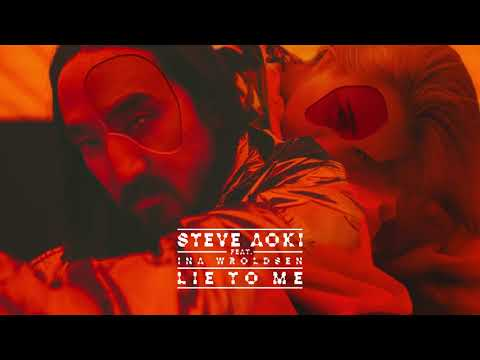 Steve Aoki - Lie To Me feat. Ina Wroldsen [Ultra Music]