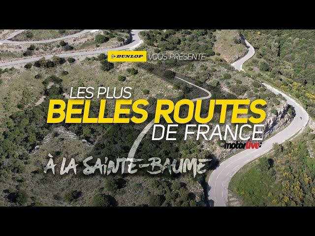 LA SAINTE-BAUME - LES PLUS BELLES ROUTES DE FRANCE   MOTORLIVE