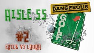 DANGEROUS GOLF:SMASH IT REAL GOOD-#2-AISLE 55