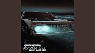 Play Wasted Love (feat. Lagique) - Dubdogz & JØRD Remix