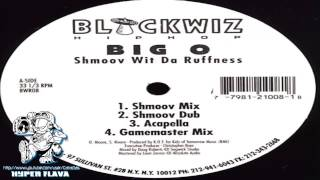Big O - Shmoov Wit Da Ruffness (Full Vinyl) (1996)