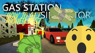 Roblox Gas Station Simulator: How to get Money Fast!!