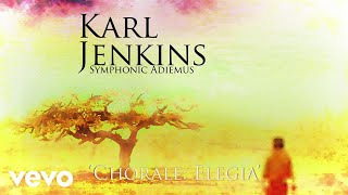 Karl Jenkins Chorale Elegia Audio.mp3
