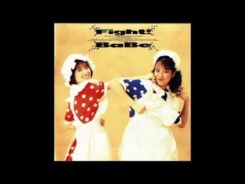 BaBe - Fight! [Full Album] (1988)