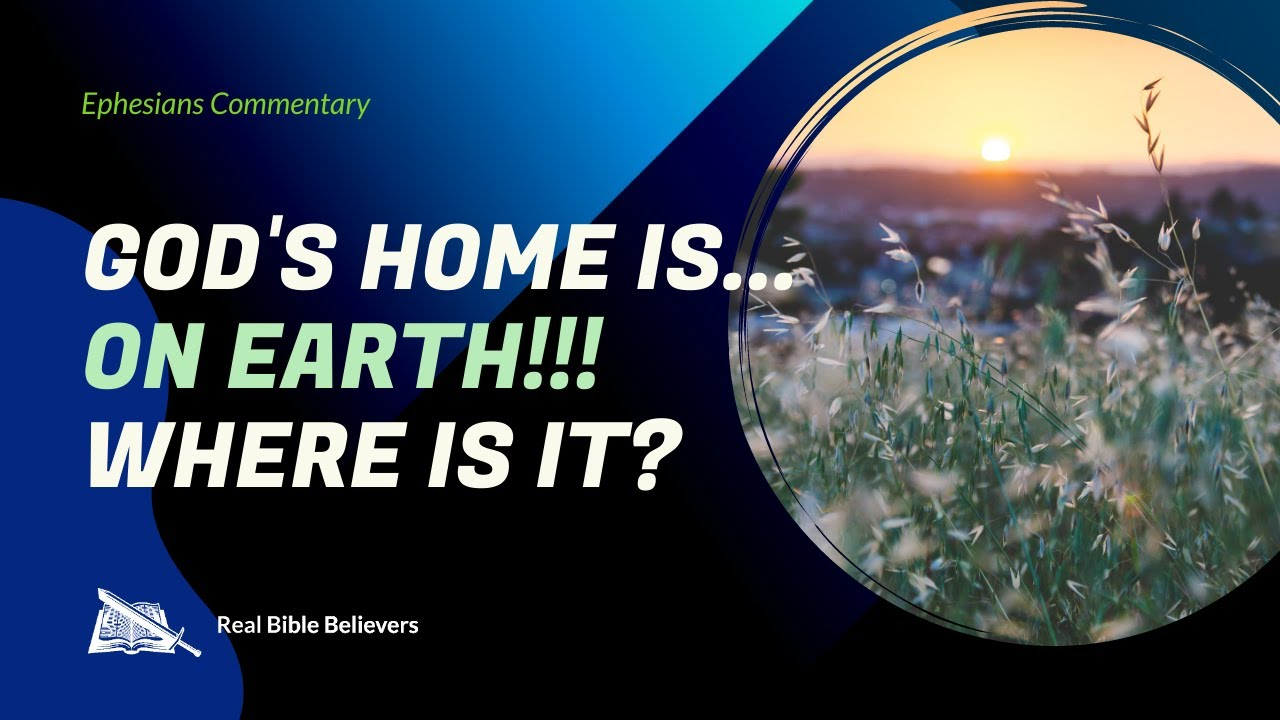 God's Home Is...ON EARTH!!! Where Is It? (Eph. 2:19-22)   Dr. Gene Kim