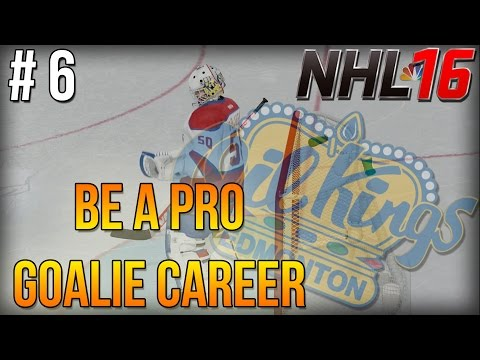 "NHL 16 Be A Pro - Goalie Career ep. 6 - ""GOAL SUPPORT?"""