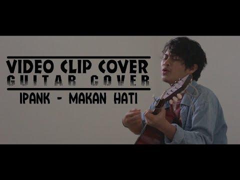IPANK - Makan Hati (Guitar Cover)