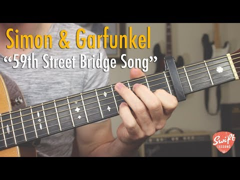 Simon and Garfunkel 59th Street Bridge Song Feelin Groovy  Guitar Lesson