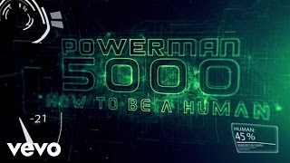 Powerman 5000 - How To Be A Human (Lyric Video)
