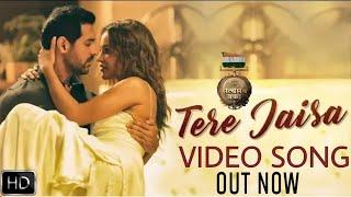 Tere Jaisa Song Out Now | Satyameva Jayate songs | John Abraham | Aisha Sharma | Arko | Tulsi Kumar