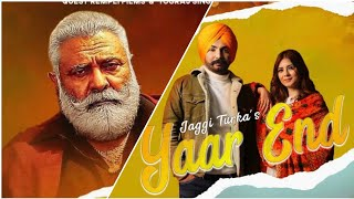 Yaar End (Jaggi Turka) Mp3 Song Download
