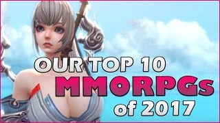Top 10 MMORPGs of 2017