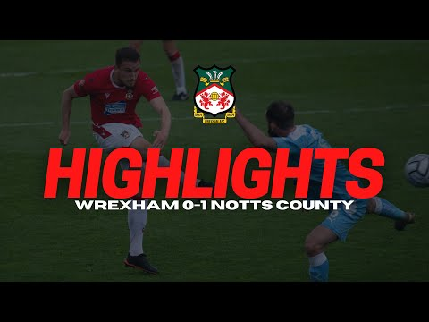 Wrexham Notts County Goals And Highlights