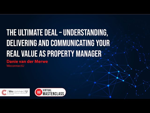 The Ultimate Deal | Understanding, delivering & communicating your real value as Property Manager