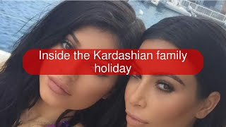 Inside the Kardashian family holiday
