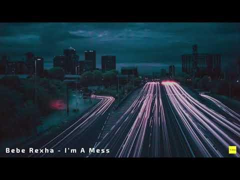 Bebe Rexha - I'm A Mess (1 Hour Loop)
