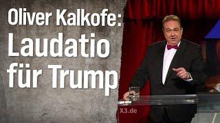 Oliver Kalkofes Laudatio für Donald Trump