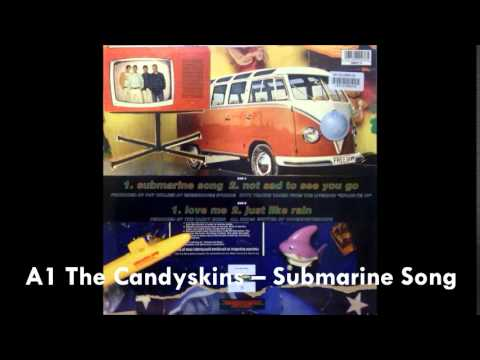 A1 The Candyskins – Submarine Song by tony700