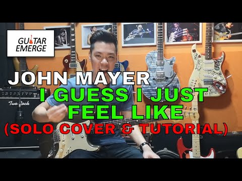 John Mayer - I Guess I Just Feel Like Solo (Electric Guitar Cover & Tutorial)