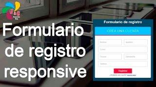 Diseñando un formulario de registro responsive