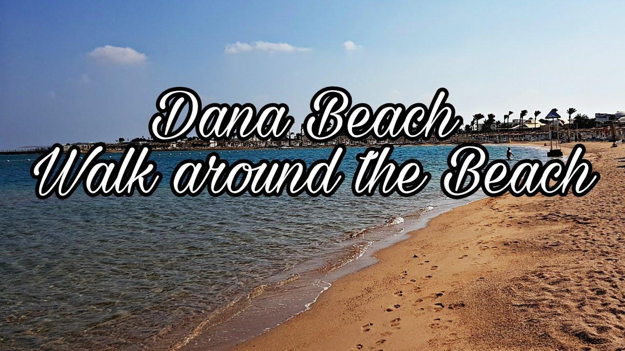 Dana Beach Resort Hurghada Walk Around The Beach Rundgang Am Strand Egypt Agypten Youtube