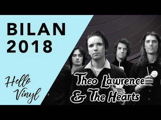 Theo Lawrence & The Hearts / Bilan 2018 / Hello Vinyl