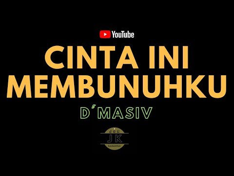 D'MASIV - CINTA INI MEMBUNUHKU // KARAOKE POP INDONESIA TANPA VOKAL // LIRIK