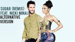 Maroon 5 - Sugar ft. Nicki Minaj [ALTERNATIVE VERSION]
