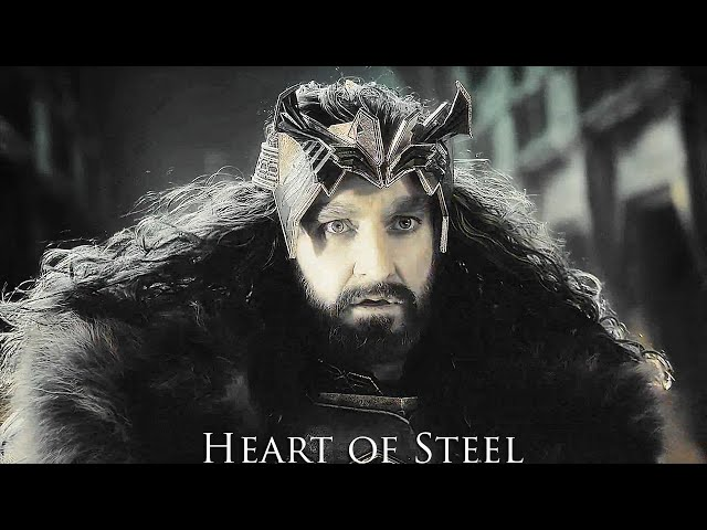 Heart of Steel || The Lord of the Rings & The Hobbit
