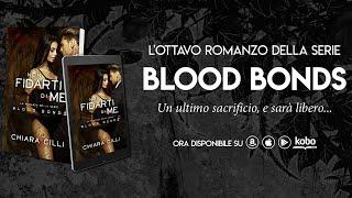 Non Fidarti di Me - Blood Bonds || Booktrailer (fanmade)
