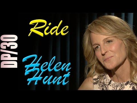 DP/30: Ride, Helen Hunt Mp3