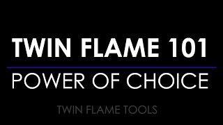 TWIN FLAME    SOUL PURPOSE : USE CHOICE TO CREATE LOVE