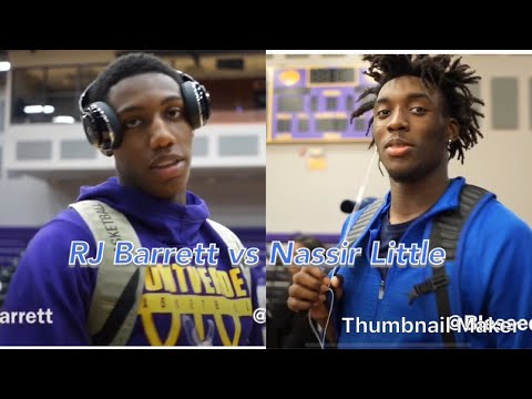 RJ Barrett vs Nassir Little!!! Future Duke vs North Carolina Rivalry!!!!