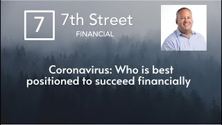 Coronavirus and Your Finances: Who is best positioned to succeed financially