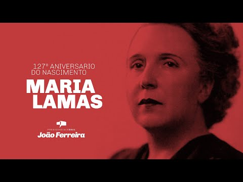 127º aniversario do nascimento de Maria Lamas