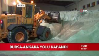 Bursa Ankara Yolu Kapandı