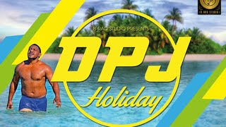 Holiday - DPJ (Prod - B-Rad)