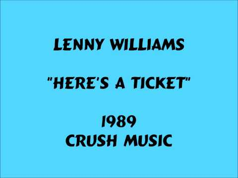 Lenny Williams - Here's A Ticket - 1989