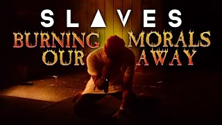 "Slaves - ""Burning Our Morals Away"" LIVE! Routine Breathing CD Release Show"