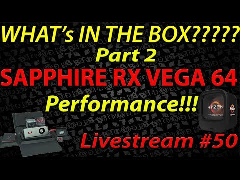 Live Episode #50 Part 2: Sapphire RX VEGA 64 Mining Performance (power optimization maybe?)