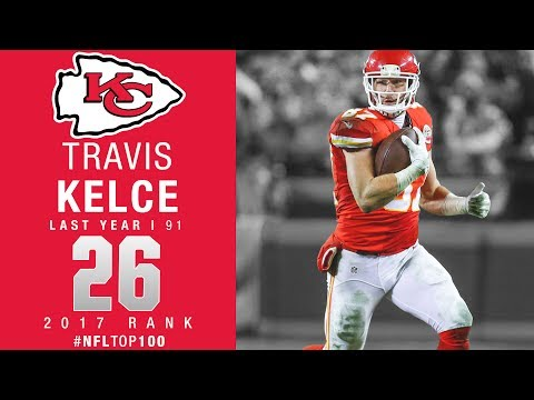 #26: Travis Kelce (TE, Chiefs) | Top 100 Players of 2017 | NFL